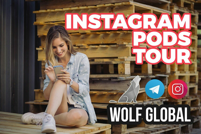 Wolf Global Instagram Pods Tour